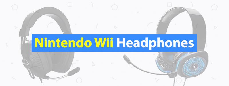 5 Best Nintendo Wii Headphones