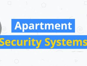 6 Best Apartment Security Systems and Cameras