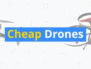 15 Best Cheap Drones of 2018