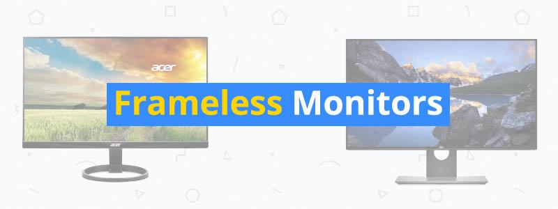 best frameless monitors
