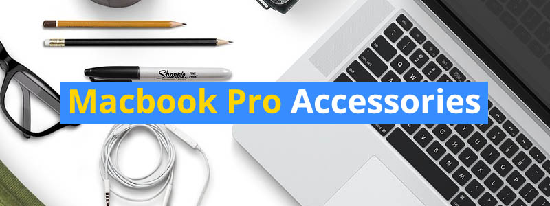 15 Best Macbook Pro Accessories