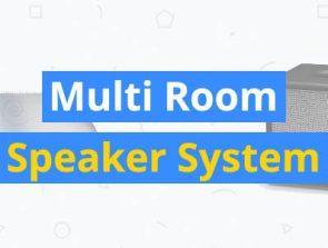 10 Best Multi Room Speaker Systems