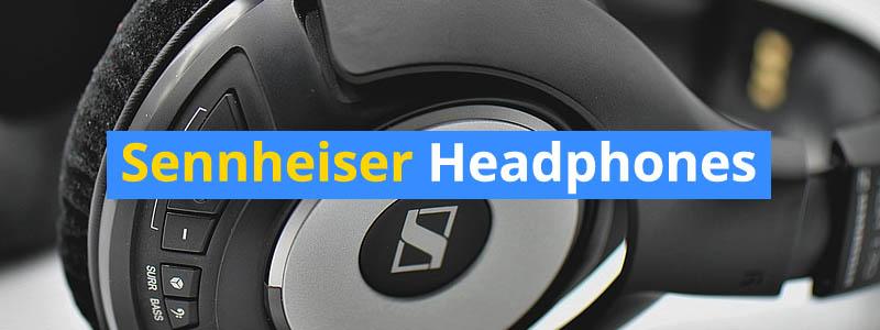 best sennheiser headphones