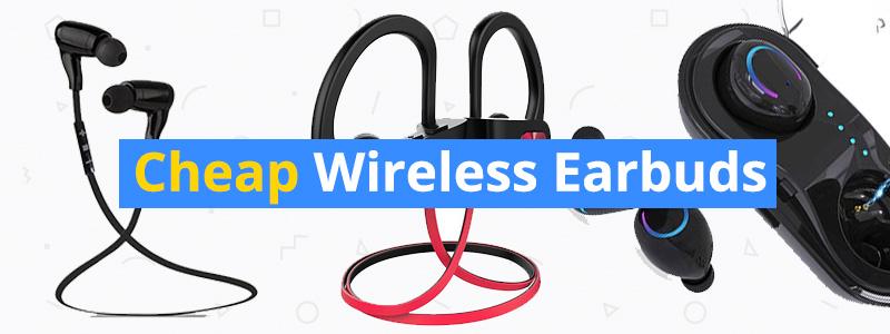 9 Best Cheap Wirelesss Earbuds