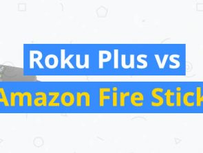 Roku Plus vs. Amazon Fire Stick