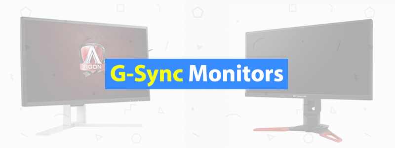 5 Best G-Sync Gaming Monitors