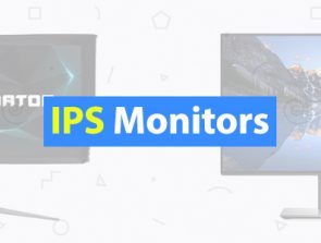 5 Best IPS Monitors of 2019