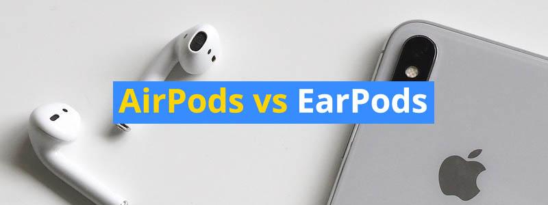 Apple AirPods vs EarPods Earbuds