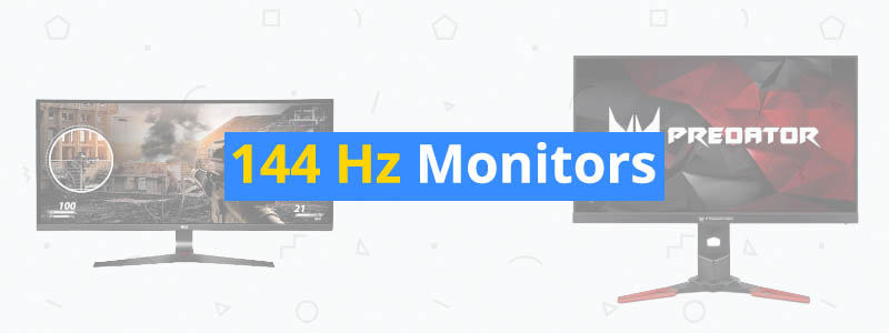 5 Best 144 Hz Monitors