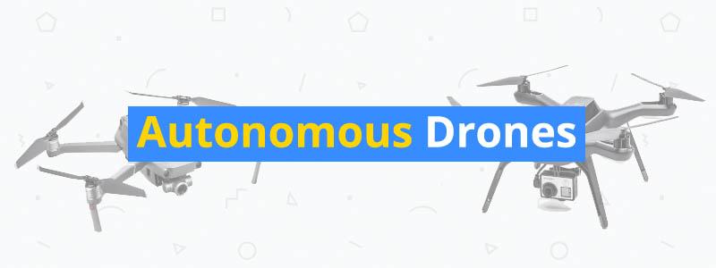 best autonomous drones