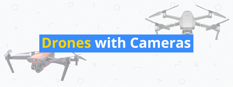 7 Best Drones with Cameras
