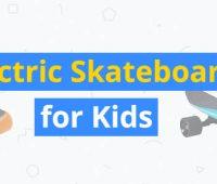 best electric skateboards for kids