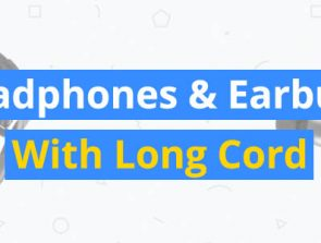 7 Best Headphones and Earbuds With Long Cords