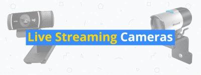 best live streaming cameras