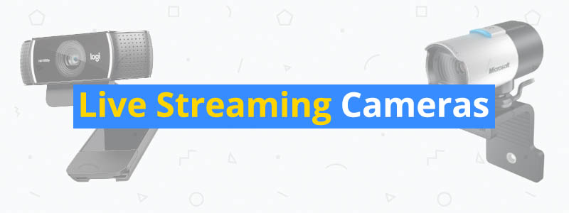 best live streaming cameras