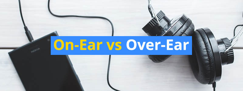 best on-ear vs over-ear