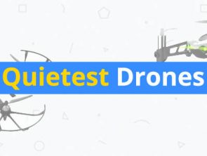 5 Quietest Drones Available