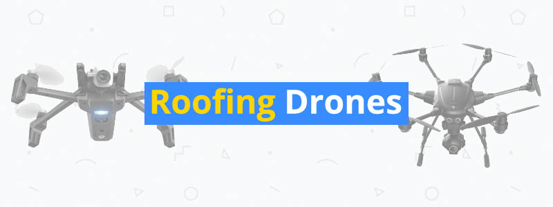 6 Excellent Drones for Roof Inspections