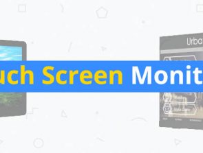 5 Best Touch Screen Monitors of 2019