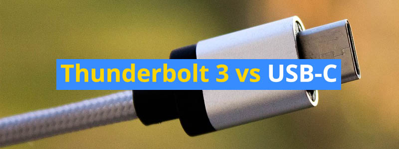 Thunderbolt 3 vs USB-C: What is the difference?