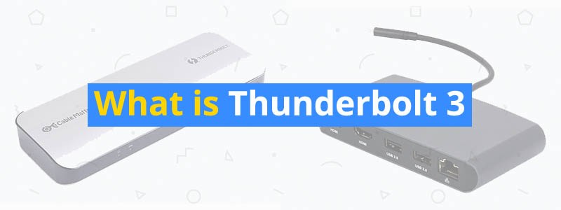 What is Thunderbolt 3 Technology?