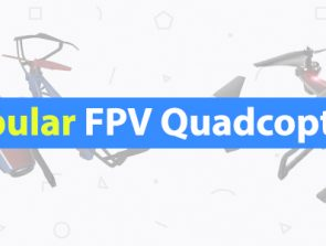 7 Best FPV Quadcopters