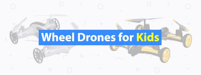 Wheel-Drones-for-Kids