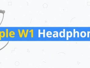 5 Best Apple W1 Headphones