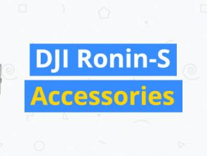 15 Best Accessories for the DJI Ronin-S