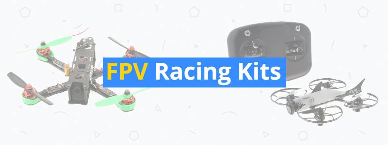 best fpv racing kits