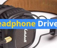 best headphone drivers
