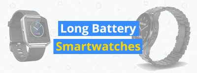best long battery smartwatches