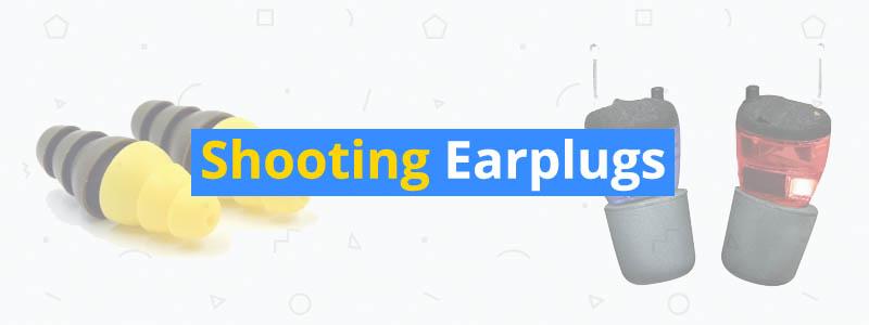 best shooting earplugs
