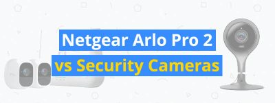 netgear arlo pro 2 vs security cameras