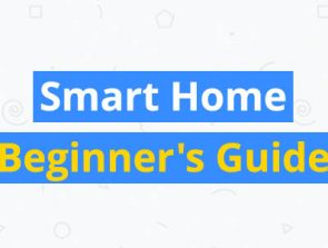 Smart Home Beginner's Guide & Design Tips