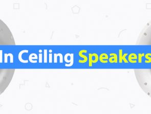 10 Best In-Ceiling Speakers of 2019