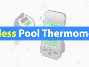 6 Best Wireless Pool Thermometers of 2019