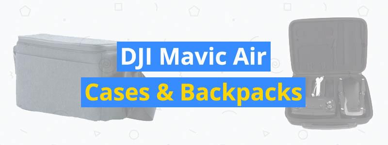 best dji mavic air cases and backpacks