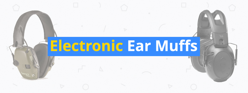 9 Best Electronic Ear Muffs of 2019