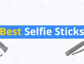 8 Best Selfie Sticks of 2019