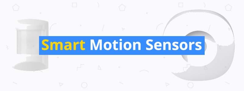 6 Best Smart Motion Sensor of 2019 - 3D Insider