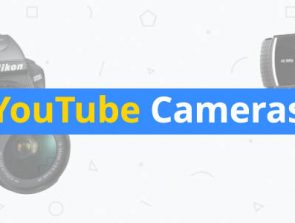 6 Best Cameras for YouTube of 2019