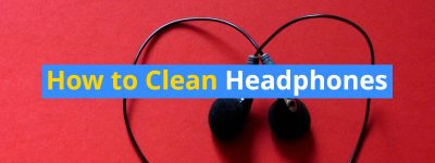 how to clean headphones