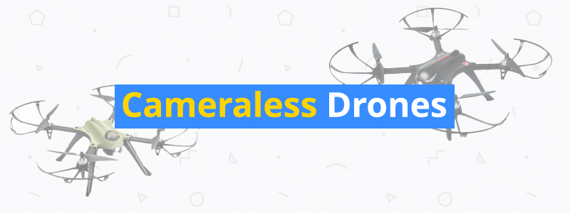best cameraless drones