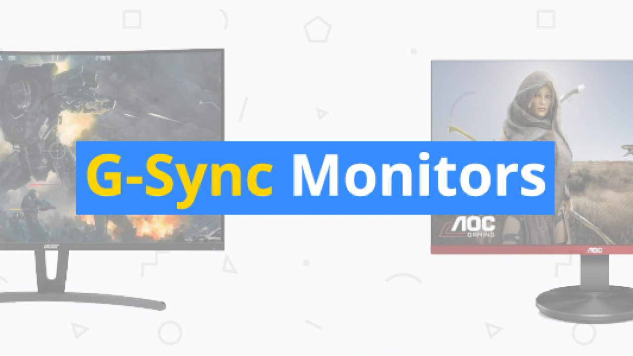 5 Best G-Sync Compatible Monitors of 2019 – 3D Insider
