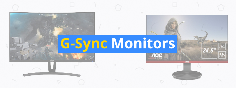 5 Best G-Sync Compatible Monitors of 2019