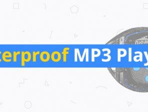 7 Best Waterproof MP3 Players – Listen Underwater