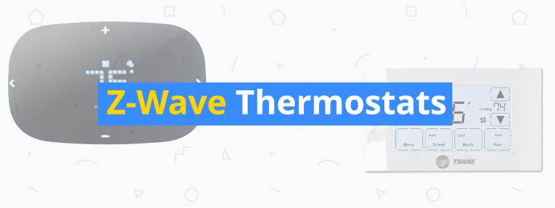 best z-wave thermostats