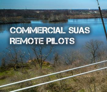 Commercial sUAS Remote Pilots