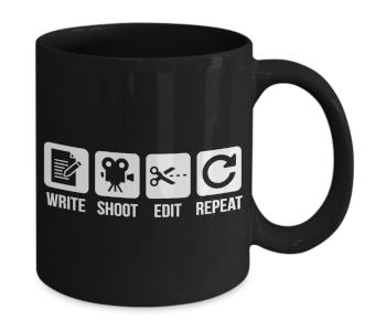 Write Shoot Edit Repeat Coffee Mug